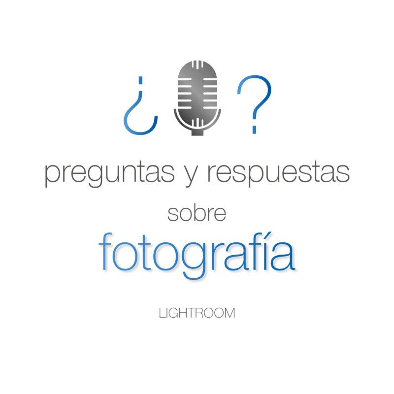 74. Preguntas de Lightroom