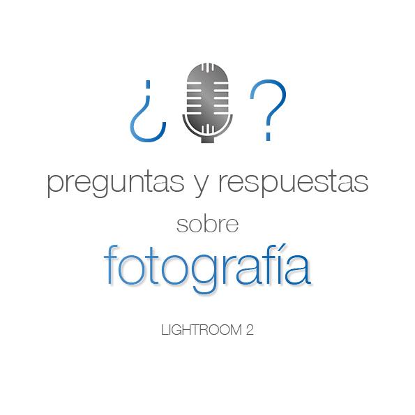 76. Preguntas de Lightroom 2