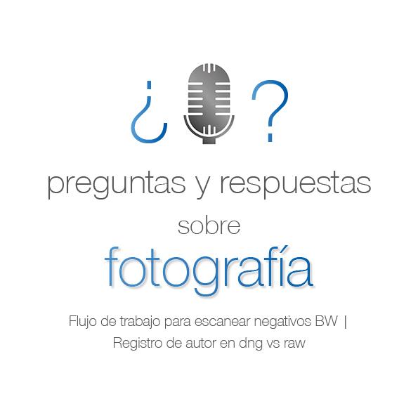 91. Vuestras preguntas sobre fotografía
