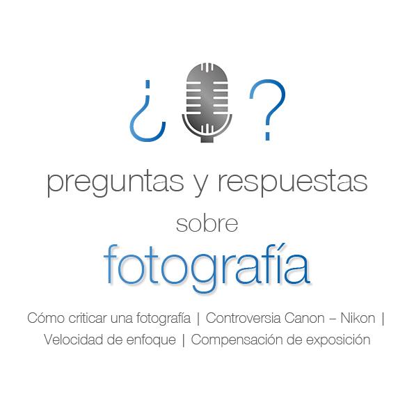 94. Vuestras preguntas sobre fotografía